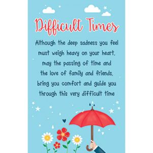Difficult Times Plastic Wallet Keepsake Card